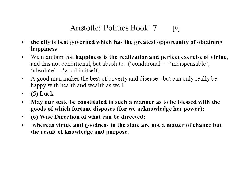 Aristotle: Politics Book 7 [9]